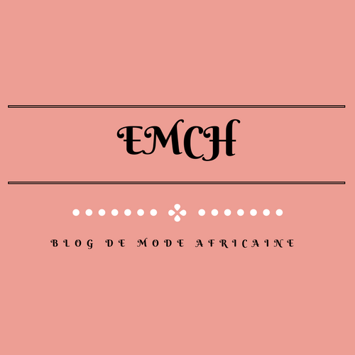 EMCH blog de mode africaine